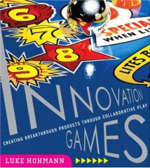 Innovation Games® Book by Luke Hohmann
